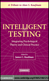 Intelligent Testing (eBook): Integrating Psychological Theory and Clinical Practice